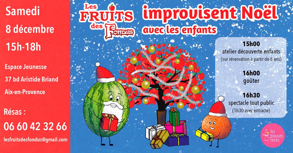 Les Fruits improvisent Noël avec les enfants samedi 8 décembre 2018